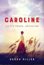 Book cover - Caroline by Sarah Miller