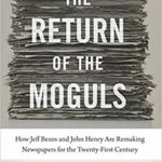 October 3rd - Author Talk - Dan Kennedy <i>The Return of the Moguls</i>
