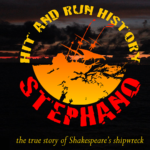 May 12th at 8pm - Drive in Movie Event - Stephano: The True Story of Shakespeare's Shipwreck