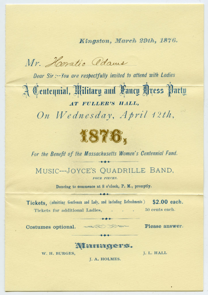 "Invitation sent to Horatio Adams for ""A Centennial, Military and Fancy Dress Party,"" 1876"