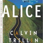 Bookcover - Travels with Alice by Calvin Trillin