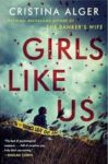 """Book review for """"Girls like us"""" by Christina Alger (From Caroline, age 16)"""